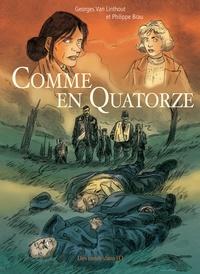 Philippe Brau et Georges Van Linthout - Comme en quatorze.