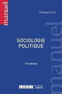 Sociologie politique - Philippe Braud |
