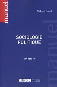 Philippe Braud - Sociologie politique.