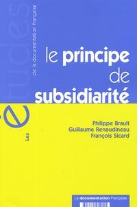 Philippe Brault et Guillaume Renaudineau - Le principe de subsidiarité.