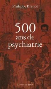 500 ans de psychiatrie.pdf
