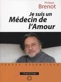 Philippe Brenot - Je suis un médecin de l'amour.