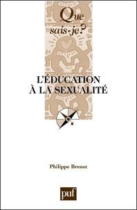 Philippe Brenot - L'éducation à la sexualité.