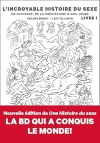 Philippe Brenot - L'incroyable histoire du sexe Tome 1 : En Occident.