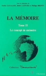 Philippe Brenot - La memoire - tome 2 : le concept de memoire.