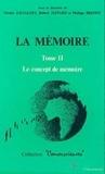 Philippe Brenot - Conversciences  : La Mémoire - Tome 2 : Le concept de mémoire.