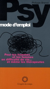Philippe Brenot - Psy - Mode d'emploi.