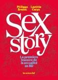 Philippe Brenot et Laetitia Coryn - Sex Story - La première histoire de la sexualité en BD.