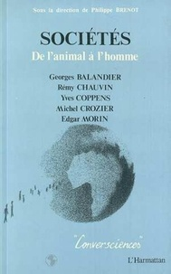 Philippe Brenot - Societes : de l'animal à l'homme.