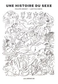 Philippe Brenot et Laetitia Coryn - Une histoire du sexe - La première histoire de la sexualité en bande dessinée.