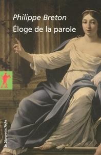 Philippe Breton - Eloge de la parole.