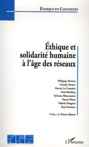 Philippe Breton et Claude Henry - Ethique et solidarité humaine à l'âge des réseaux.