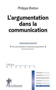 Philippe Breton - L'argumentation dans la communication.