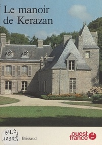 Philippe Brissaud - Le Manoir de Kérazan.