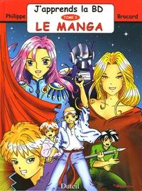 Philippe Brocard et Patrick Perrier - J'apprends la BD - Tome 3, Le manga.
