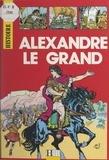 Philippe Brochard et Alain Plessis - Alexandre Le Grand.