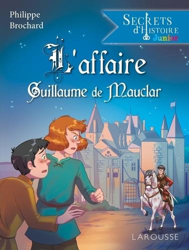 L'affaire Guillaume de Mauclar