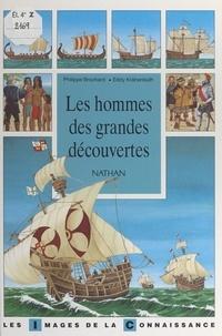 Philippe Brochard et  Collectif - Les hommes des grandes découvertes.