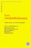 Philippe Brouqui et Didier Raoult - Les rickettsioses.