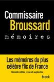Philippe Broussard et Robert Broussard - Mémoires.