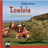 Toulois pays, paysages - Philippe Bruant pdf epub