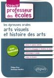 Philippe Brun et Dominique Habellion - Les épreuves orales d'arts visuels et d'histoire des arts.