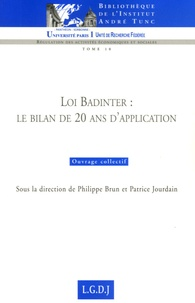 Philippe Brun et Patrice Jourdain - Loi Badinter : le bilan de 20 ans d'application.