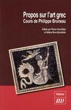Philippe Bruneau et Pierre-Yves Balut - Propos sur l'art grec - Cours de Philippe Bruneau.