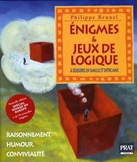 Philippe Brunel - Enigmes & jeux de logique - Raisonnement, humour et convivialité.
