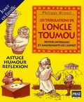 Philippe Brunel - Les tribulations de l'Oncle TouMou - Petites intrigues et amusements de l'esprit.