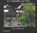 Philippe Brunel - Les vignobles de l'Ain - Hier et aujourd'hui.