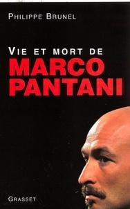 Philippe Brunel - Vie et mort de Marco Pantani.