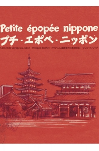 Philippe Buchet - Petite épopée nippone.