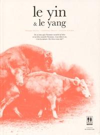 Philippe Busser et Catherine Thoyer - Le yin & le yang.