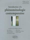 Philippe Cabestan et Guy Deniau - Introduction à la phénoménologie contemporaine.