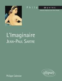 Philippe Cabestan - L'imaginaire - Jean-Paul Sartre.