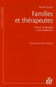 Philippe Caillé - Familles et thérapeutes - Lecture systémique d'une interaction.