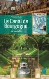 Philippe Calas - Le canal de Bourgogne à vélo.