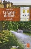 Philippe Calas - Le Canal du Midi à vélo.