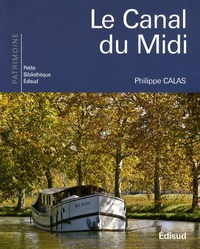 Philippe Calas - Le Canal du Midi.