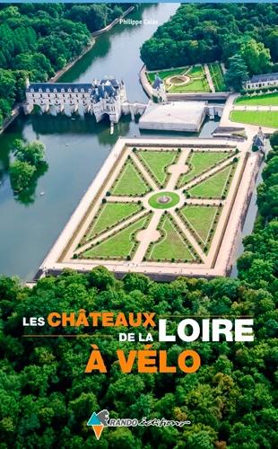 Chateau De La Loire En Vélo 3 Jours