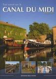 Philippe Calas - Tout savoir sur le Canal du Midi.