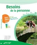 Philippe Caldas-Costa et Caroline Cibert - Besoins de la personne 2e Bac pro Services aux personnes et aux territoires - Modules EP1-EP3.