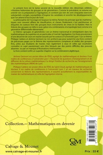 Nouvelles histoires hédonistes de groupes et de géométries. Tome II