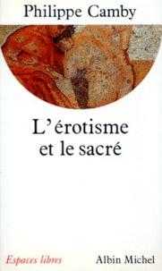 Philippe Camby - L'Erotisme et le sacré.