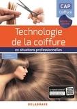 Philippe Campart et Cathy Guenot-Marty - Technologie de la coiffure en situations professionnelles CAP coiffure - Pochette élève.