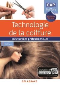 Philippe Campart et Cathy Guenot-Marty - Technologie de la coiffure en situations professionnelles CAP coiffure.