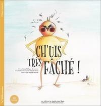 Philippe Campiche - Ch'uis très fâché. 1 CD audio
