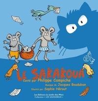 Philippe Campiche et Sophie Hérout - Le sakoua. 1 CD audio