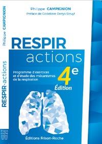 Philippe Campignion - Respir-actions - Programme d'exercices et d'étude des mécanismes de la respiration.